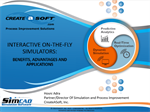 Interactive On-The-Fly Simulation Software