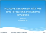 Proactive Management with Real-Time Forecasting