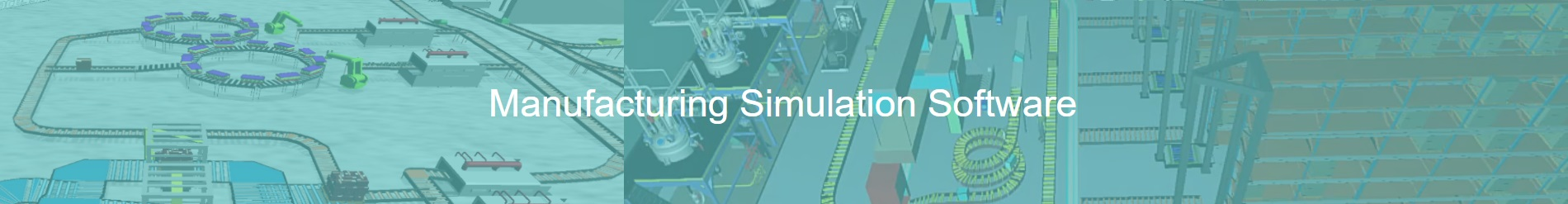 manufacturing simulation - manufacturing simulation software